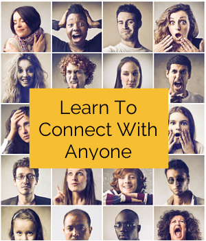 Learn How To Connect With Anyone In 5 Minutes